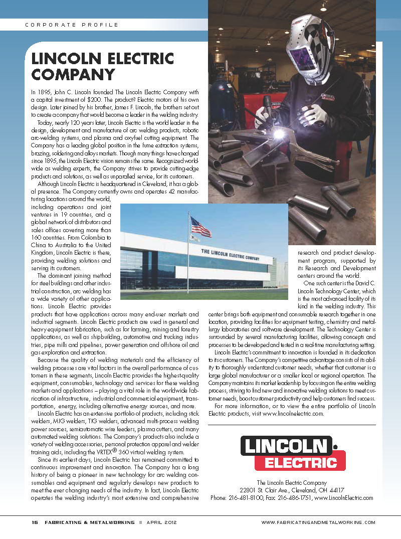 a overview of lincoln electric company Lincoln electric is an american multinational and a global manufacturer of welding products, arc welding equipment, welding consumables,  lincoln electric company page.